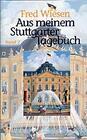 Aus meinem Stuttgarter Tagebuch - Band 2: 1996-2000 von Fred Wiesen (2001, Taschenbuch)
