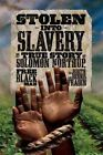 Stolen Into Slavery The True Story of Solomon Northup Black Man Library Binding – 10 Jan 2012