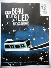 PUBLICITE-ADVERTISING :  RATP C'est beau toutes ces LED  2015 Métro
