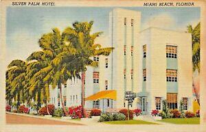 MIAMI-BEACH-FLORIDA-SILVER-PALM-HOTEL-amp-APARTMENTS-ART-DECO-1947-PSTMK-POSTCARD
