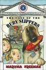 The Case of the Ruby Slippers by Martha Freeman (Hardback, 2012)