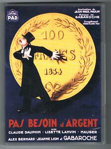 PAS BESOIN D'ARGENT - JEAN-PAUL PAULIN - 1933 - DVD COMME NEUF