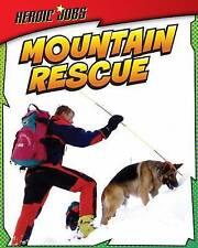 Mountain Rescue (Heroic Jobs),Oxlade, Chris,New Book mon0000056632