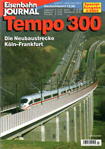 Eisenbahn Journal Special 03/2002: Tempo 300 - Die Neubaustrecke Köln-Frankfurt