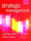 Strategic Management: Process, Content, and Implementation by Dr. Mahen Tampoe, Hugh Macmillan (Paperback, 2000)