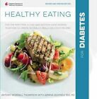 Healthy Eating for Diabetes by Antony Worrall Thompson, Azmina Govindji (Paperback, 2016)