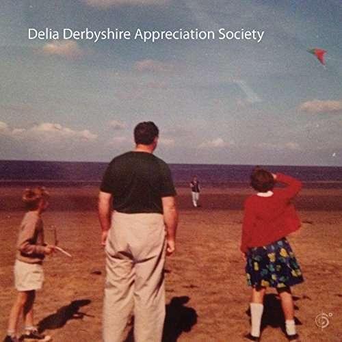Delia Derbyshire Appreciation Society - Delia Derbyshire Appreciation Nuevo CD