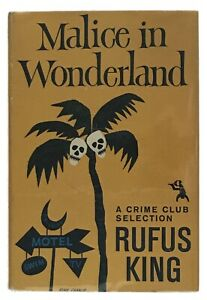 Rufus-King-Malice-in-Wonderland-FIRST-EDITION-1958