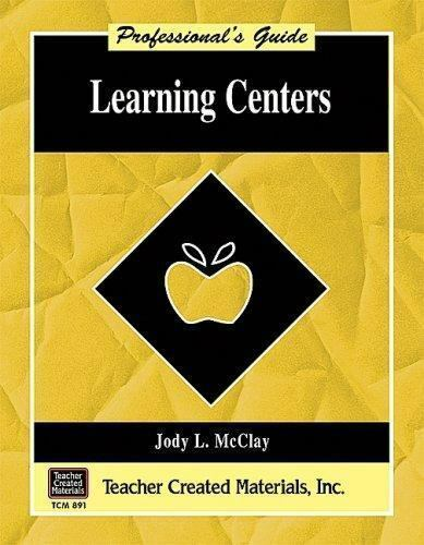 Learning Centers A Professional's Guide Mcclay, Jodi Paperback Used - Very Good