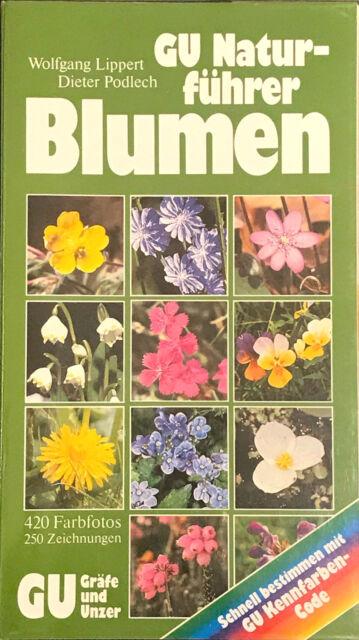 Wolfgang Lippert / Dieter Podlech,  Blumen, Die wichtigen Blütenpflanzen Europas