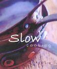 Slow Cooking by Murdoch Books (Hardback, 2003)