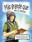 Mas Grande Que El Coco by Jeannette Kielp (Paperback / softback, 2013)