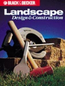 Landscape Design And Construction (Black & Decker Home Improvement Library) 2