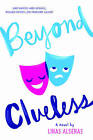 Beyond Clueless by Linas Alsenas (Hardback, 2015)