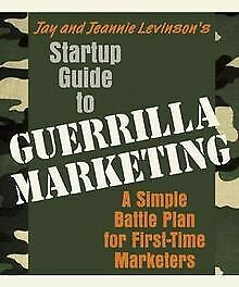 Startup Guide to Guerrilla Marketing: A Simple Batt... | Buch | Zustand sehr gut