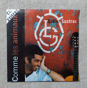 CD-AUDIO-DIDIER-SUSTRAC-034-COMME-LES-ANIMAUX-034-CD-SINGLE-1995-NEUF-SCELLE-2-TRACKS