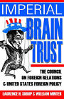 Imperial Brain Trust: The Council on Foreign Relations and United States Foreign Policy by Laurence H Shoup (Paperback / softback, 2004)
