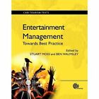 Entertainment Managemen: Towards Best Practice by CABI Publishing (Paperback, 2014)