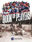 Hockey Hall of Fame Book of Players by Firefly Books (Paperback / softback, 2015)
