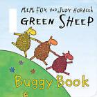Green Sheep Buggy Book by Mem Fox (Board book, 2010)