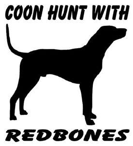 Coon Hunt Redbone Hunting Sticker Auto Decals Windows Vinyl - Sporting dog decals
