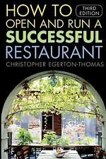 How to Open and Run a Successful Restaurant 3rd