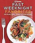 Good Housekeeping Fast Weeknight Favorites : 200 Really Quick, Simply Delicious Recipes (2008, Hardcover)