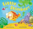 Little Stinker! by Steve Smallman, Joelle Dreidemy (Paperback, 2011)