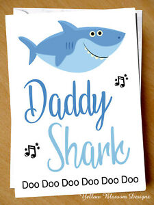 Funny-Fathers-Day-Card-Daddy-Shark-Son-Daughter-Dad-Child-Kid-Song-Cute-Love-Fun