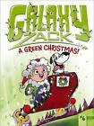 Galaxy Zack: Green Christmas! by Ray O'Ryan (Hardback, 2013)