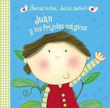 ¡Buenas Noches, Dulces Sueños!: Juan y Los Frijoles Mágicos by Hayley Down...
