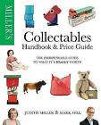 Miller's Collectables Price Guide (WHS WIGIG): The Indispensable Guide to What It's Really Worth! by Judith Miller, Mark Hill (Paperback, 2016)