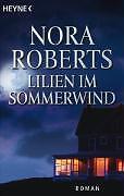 Nora Roberts - Lilien im Sommerwind /4