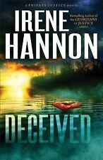 Private Justice: Deceived (Private Justice Book #3) : A Novel 3 by Irene Hannon (2014, Paperback)