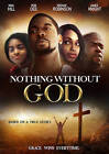 Nothing Without God (DVD, 2016)