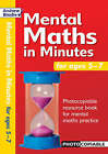 Mental Maths in Minutes for Ages 5-7: Photocopiable Resources Book for Mental Maths Practice by Andrew Brodie (Paperback, 2004)