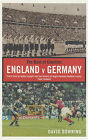 The Best of Enemies: England v Germany by David Downing (Paperback, 2001)