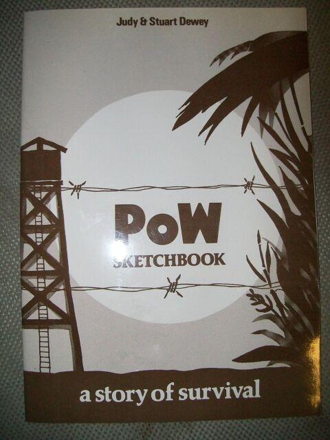 POW Sketchbook: A Story of Survival by Stuart Dewey, Judy Dewey (Paperback, 1...
