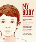 My Body: The Human Body in Illustrations by Gestalten (Hardback, 2015)