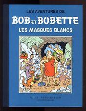 BOB et BOBETTE  Les Masques Blancs Version Intégrale VANDERSTEEN 1997 Comme Neuf