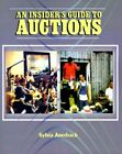 The Insider's Guide to Auctions by Sylvia Auerbach 9781583483213
