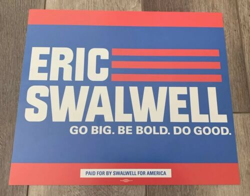 Eric Swalwell Official Rally Placard 2020 Presidential Campaign California Sign