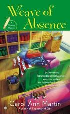 Weave of Absence by Carol Ann Martin (2014, Paperback)