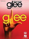 More Songs from Glee: Music from the FOX Television Show by Hal Leonard Publishing Corporation (Paperback / softback, 2010)