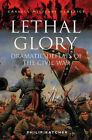 Lethal Glory: Dramatic Defeats of the Civil War by Philip Katcher (Paperback, 1998)