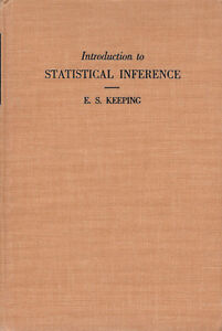 Introduction-to-Statistical-Inference-by-E-S-Keeping-1962-Vintage-1st-Edition