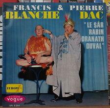"PIERRE DAC/FRANCIS BLANCHE ""LE SAR RABINDRANATH DUVAL"" FRENCH EP"
