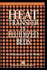Heat Transfer in Fluidized Beds by O. Molerus, K.E. Wirth (Paperback, 1997)