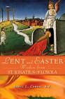 Lent and Easter Wisdom from St Ignatius of Loyola by James L. Connor (Paperback, 2009)
