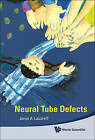 Neural Tube Defects by Jorge A. Lazareff (Hardback, 2009)